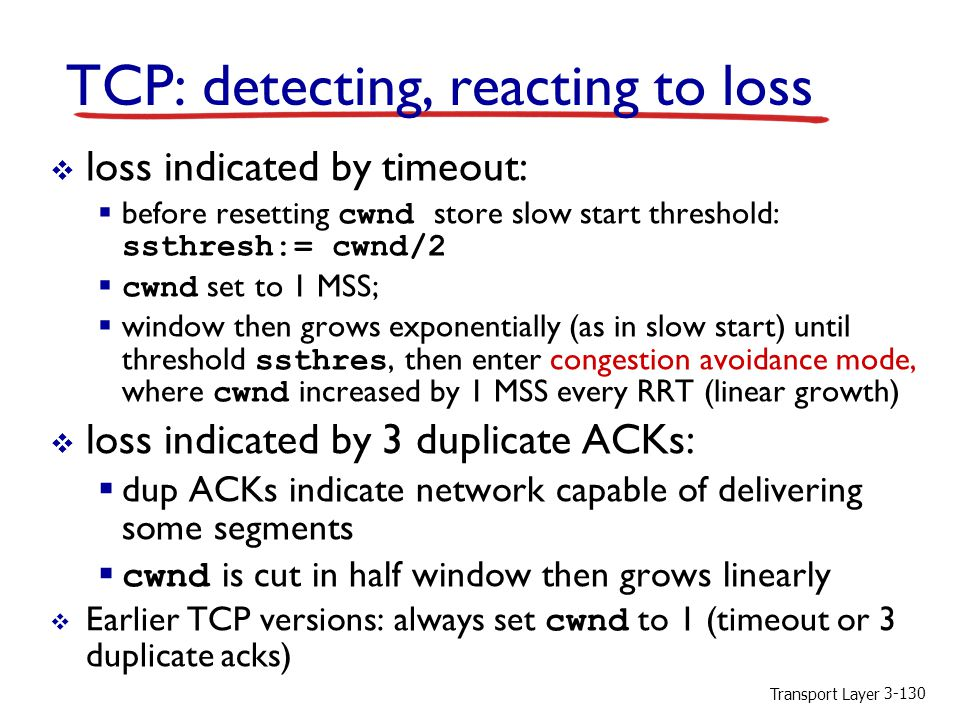 TCP: detecting, reacting to loss