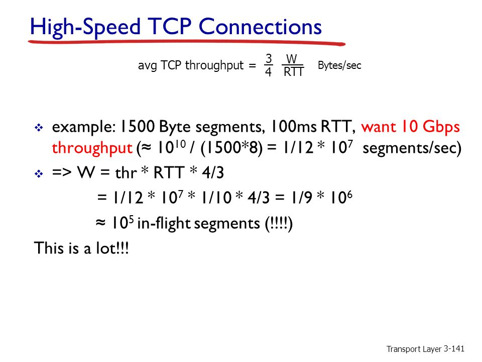 High-Speed TCP Connections