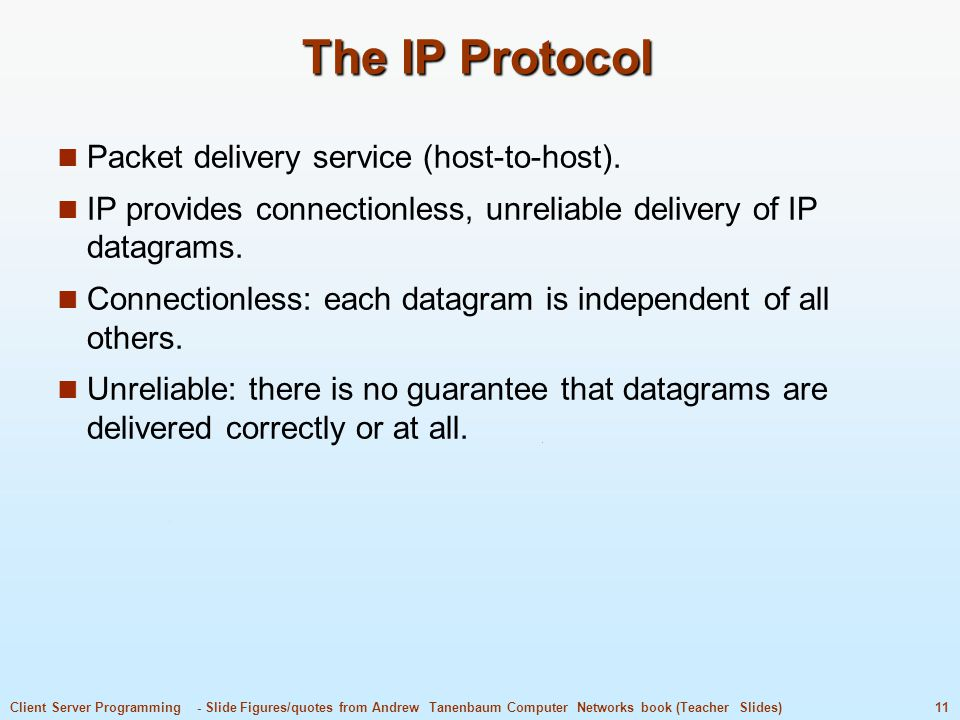 The IP Protocol Packet delivery service (host-to-host).