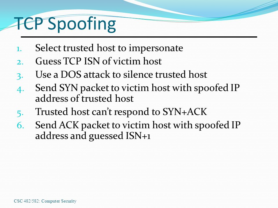 TCP Spoofing Select trusted host to impersonate