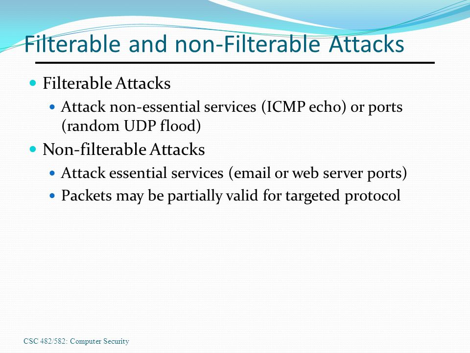 Filterable and non-Filterable Attacks