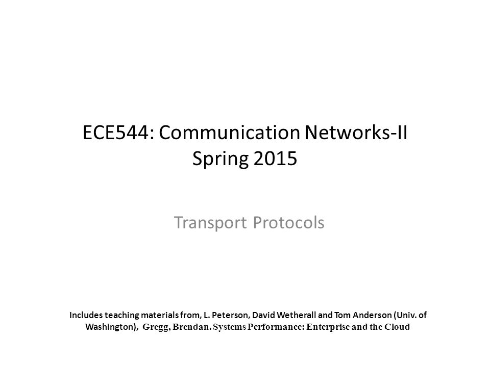 ECE544: Communication Networks-II Spring 2015