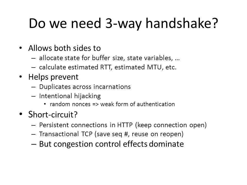 Do we need 3-way handshake