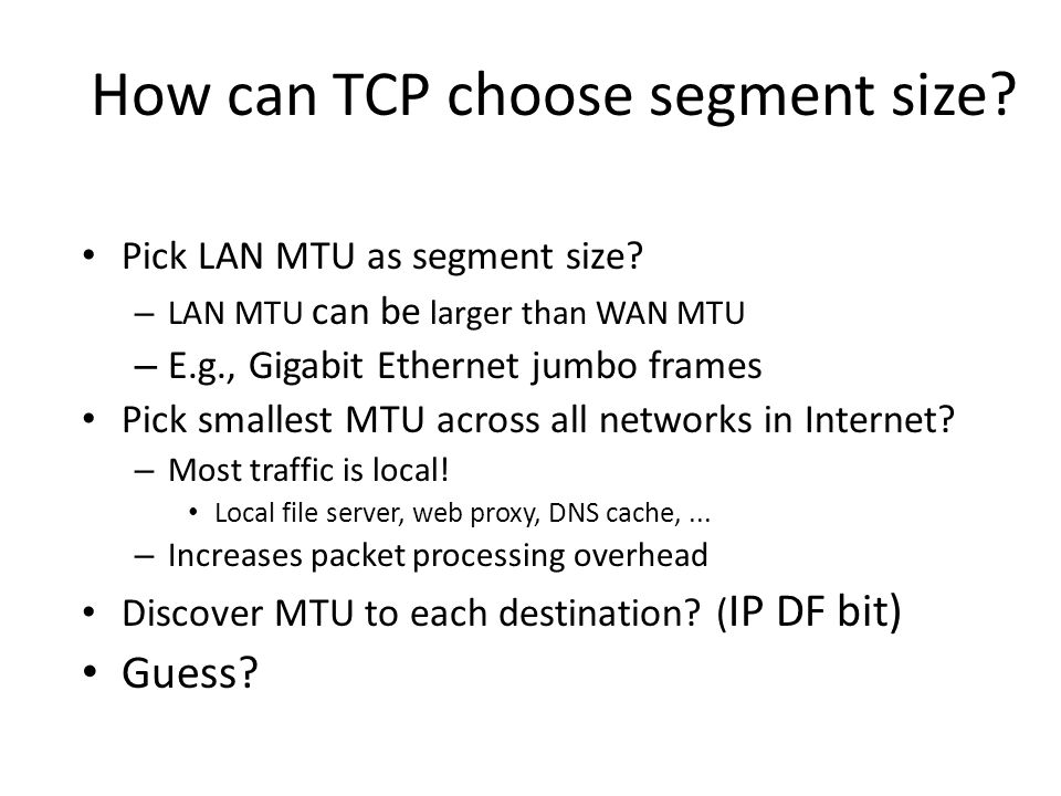 How can TCP choose segment size