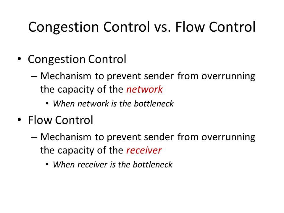 Congestion Control vs. Flow Control