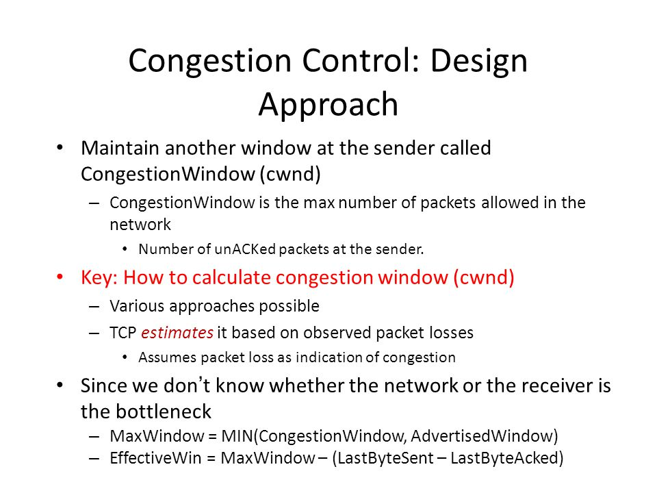 Congestion Control: Design Approach