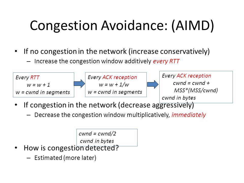 Congestion Avoidance: (AIMD)