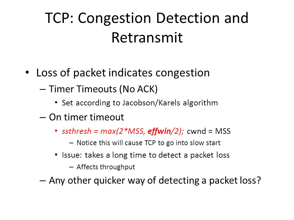 TCP: Congestion Detection and Retransmit