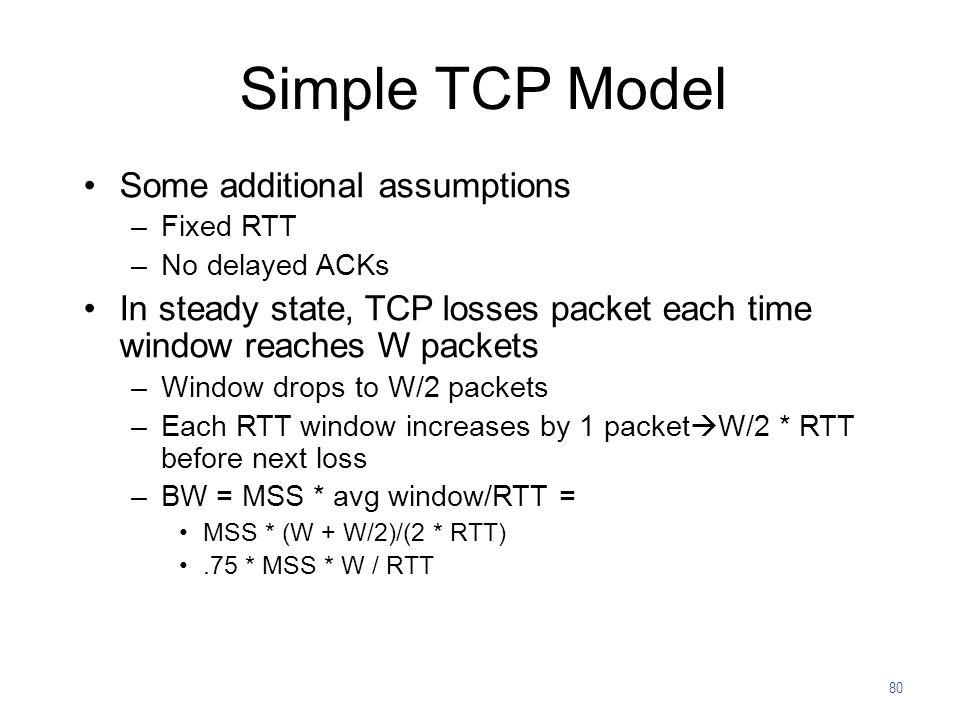 Simple TCP Model Some additional assumptions