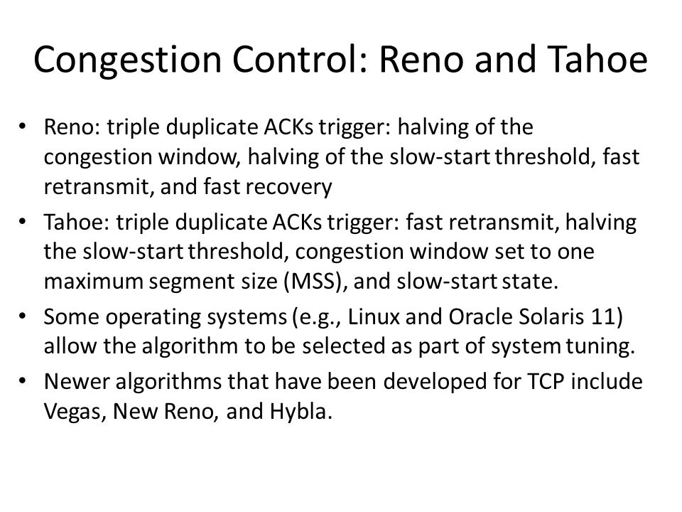 Congestion Control: Reno and Tahoe