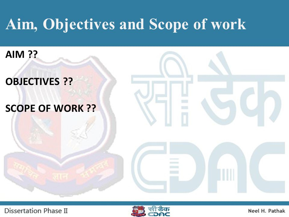 Aim, Objectives and Scope of work