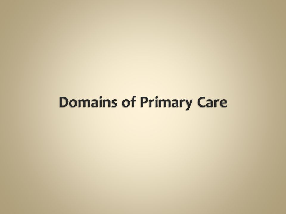 Domains of Primary Care