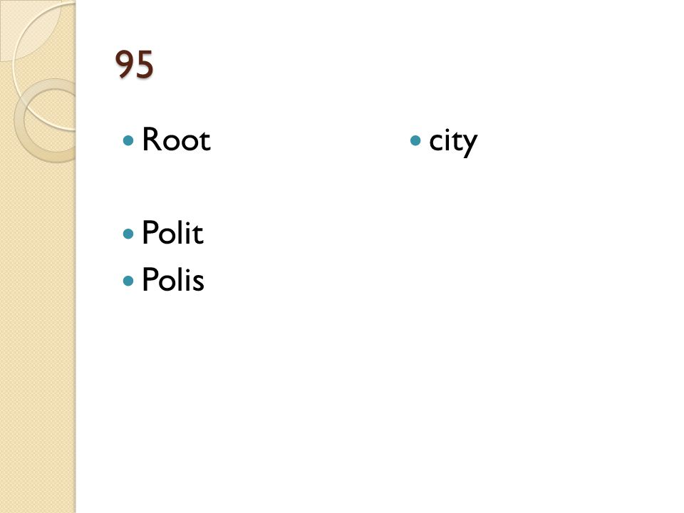 95 Root Polit Polis city