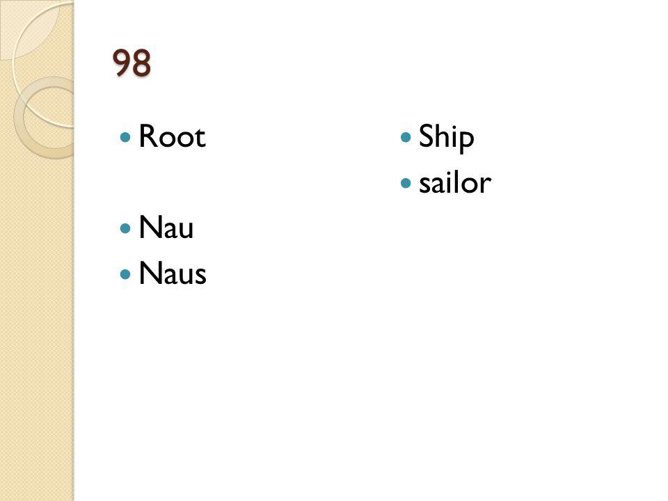 98 Root Nau Naus Ship sailor