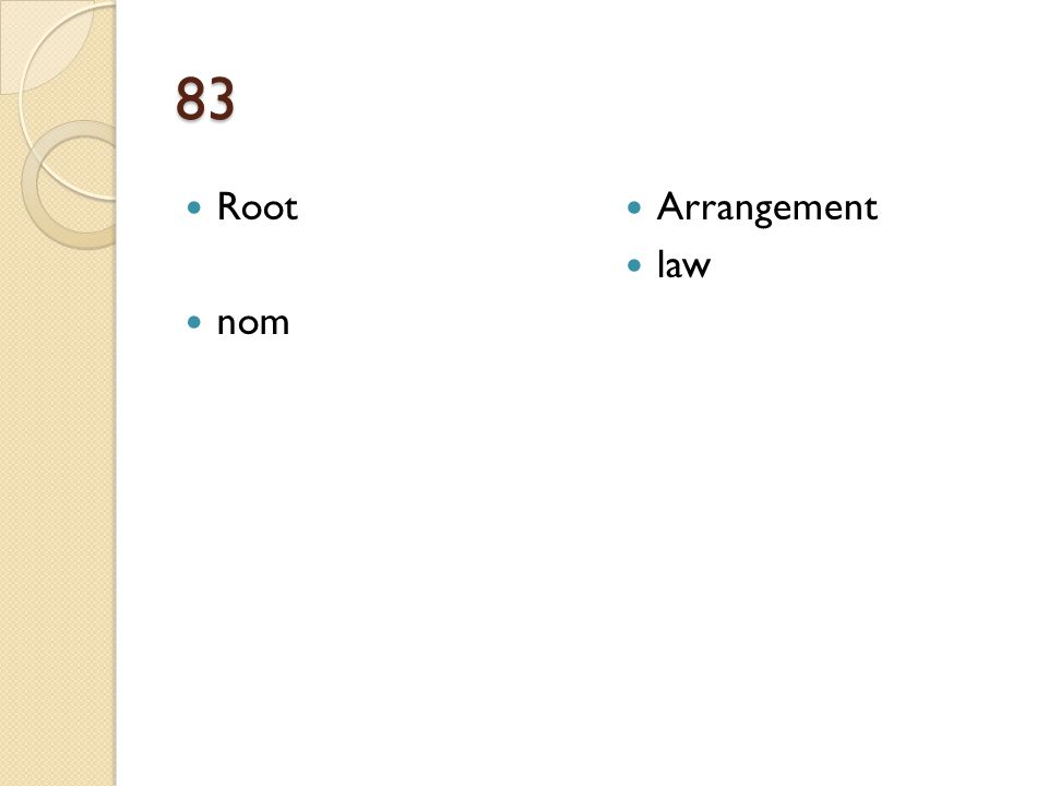 83 Root nom Arrangement law