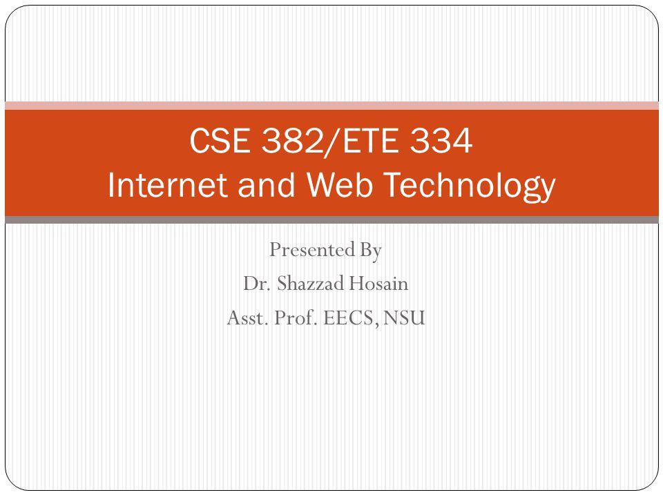 CSE 382/ETE 334 Internet and Web Technology