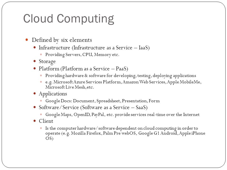Cloud Computing Defined by six elements