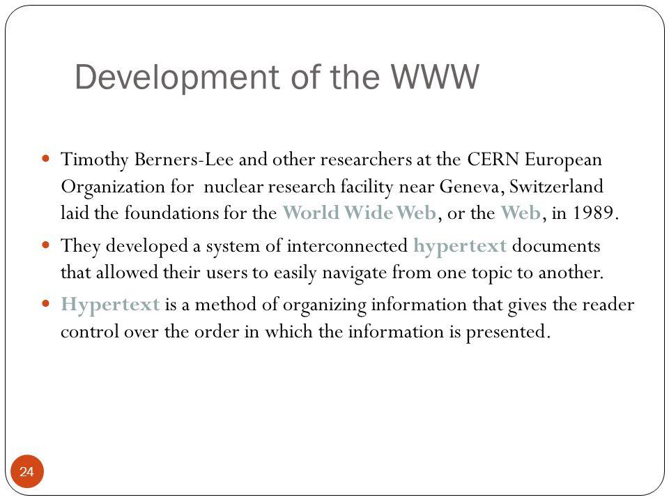 Development of the WWW