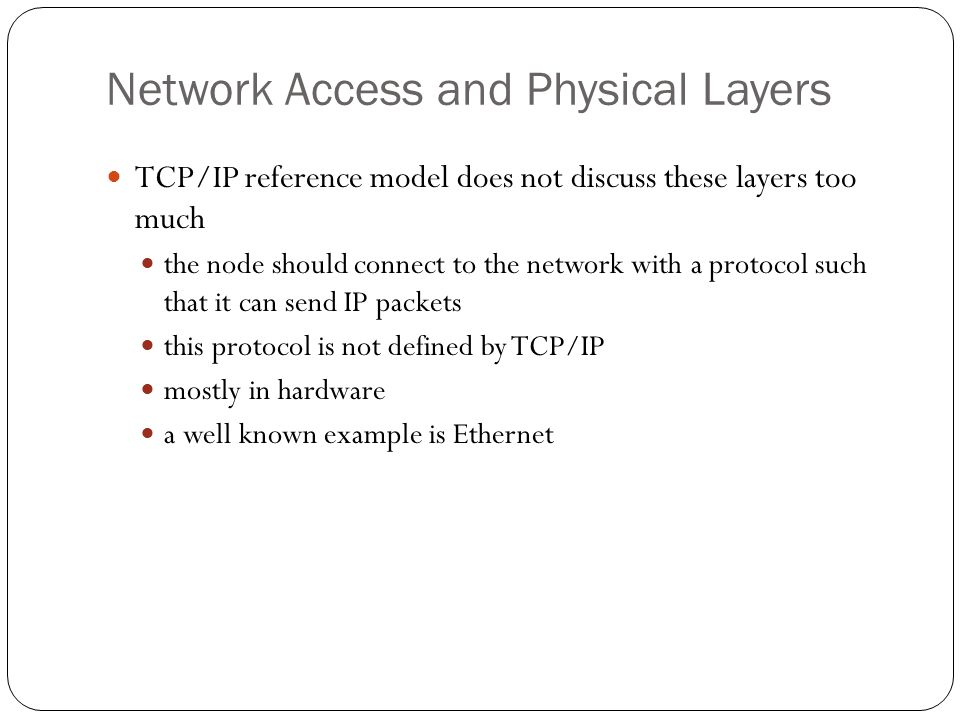 Network Access and Physical Layers