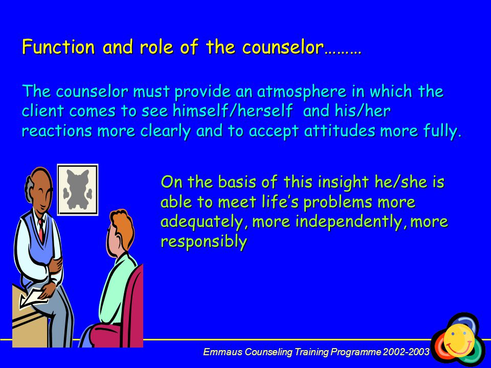 Function and role of the counselor………