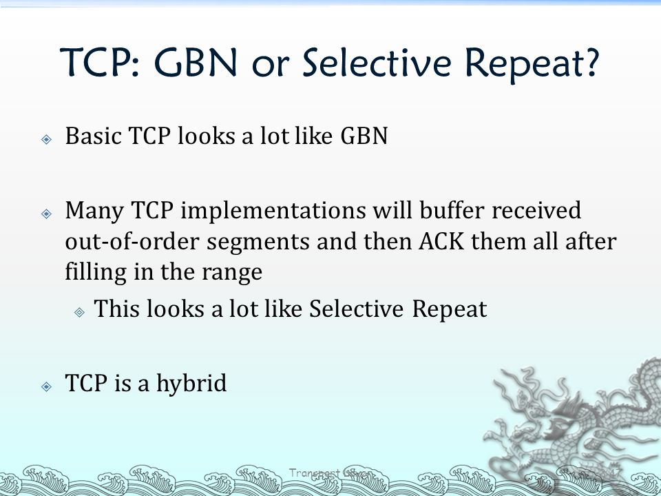 TCP: GBN or Selective Repeat