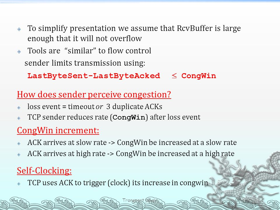 LastByteSent-LastByteAcked  CongWin