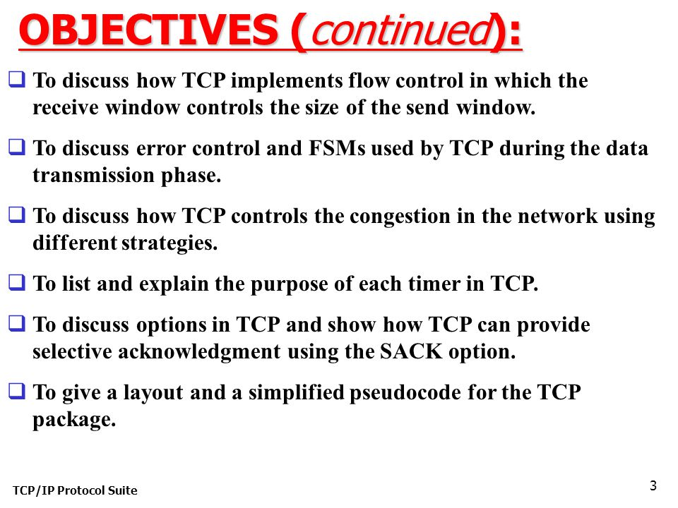 OBJECTIVES (continued):
