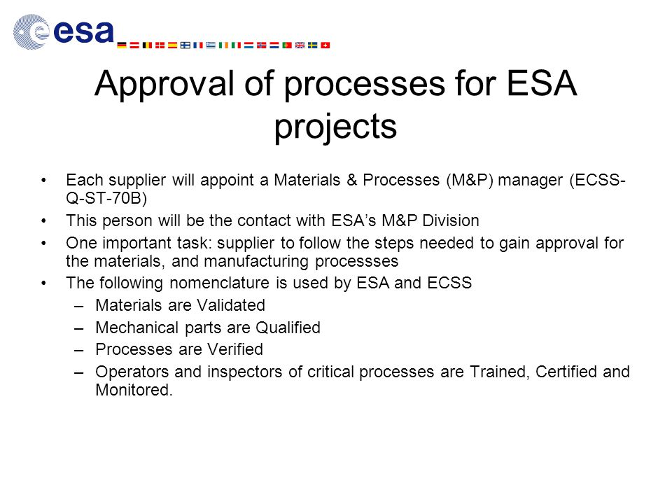 Approval of processes for ESA projects