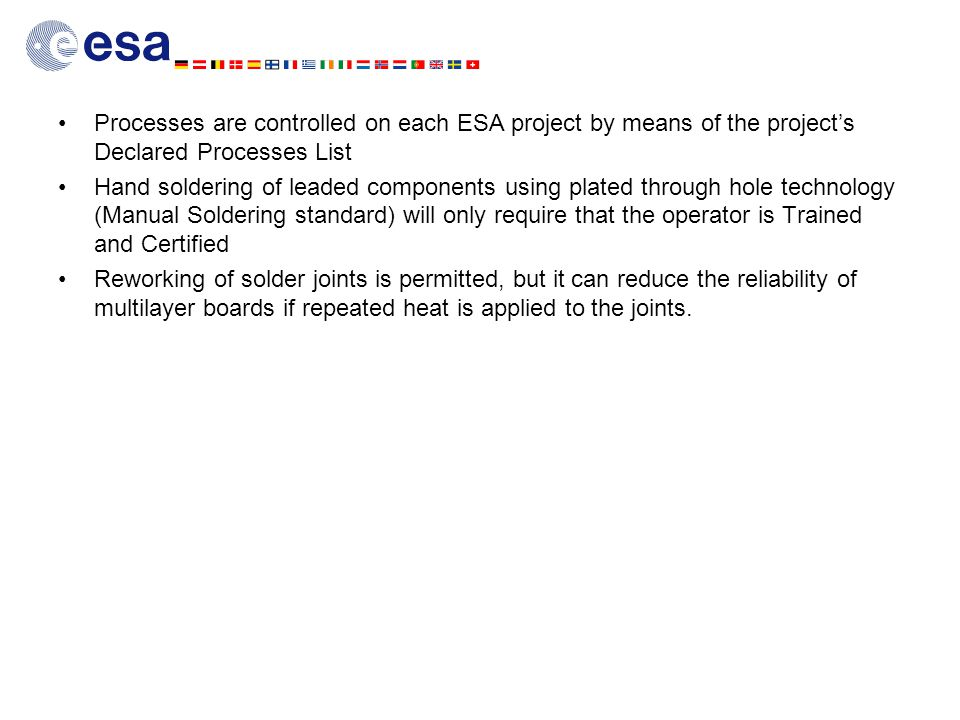 Processes are controlled on each ESA project by means of the project's Declared Processes List
