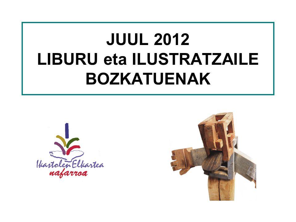 JUUL 2012 LIBURU eta ILUSTRATZAILE BOZKATUENAK