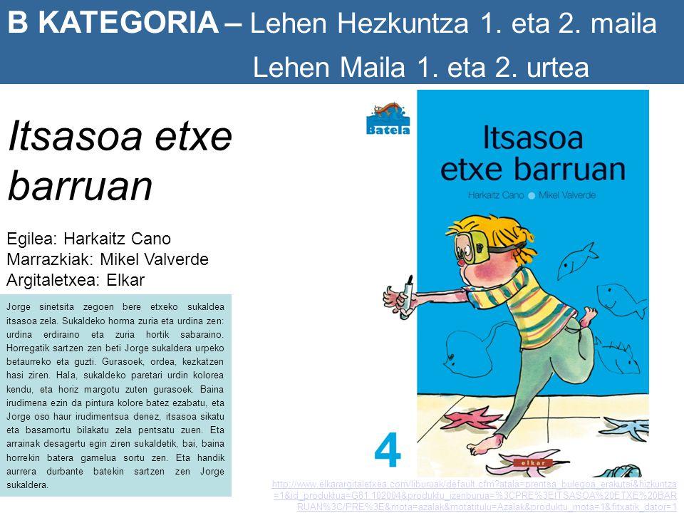 Itsasoa etxe barruan B KATEGORIA – Lehen Hezkuntza 1. eta 2. maila