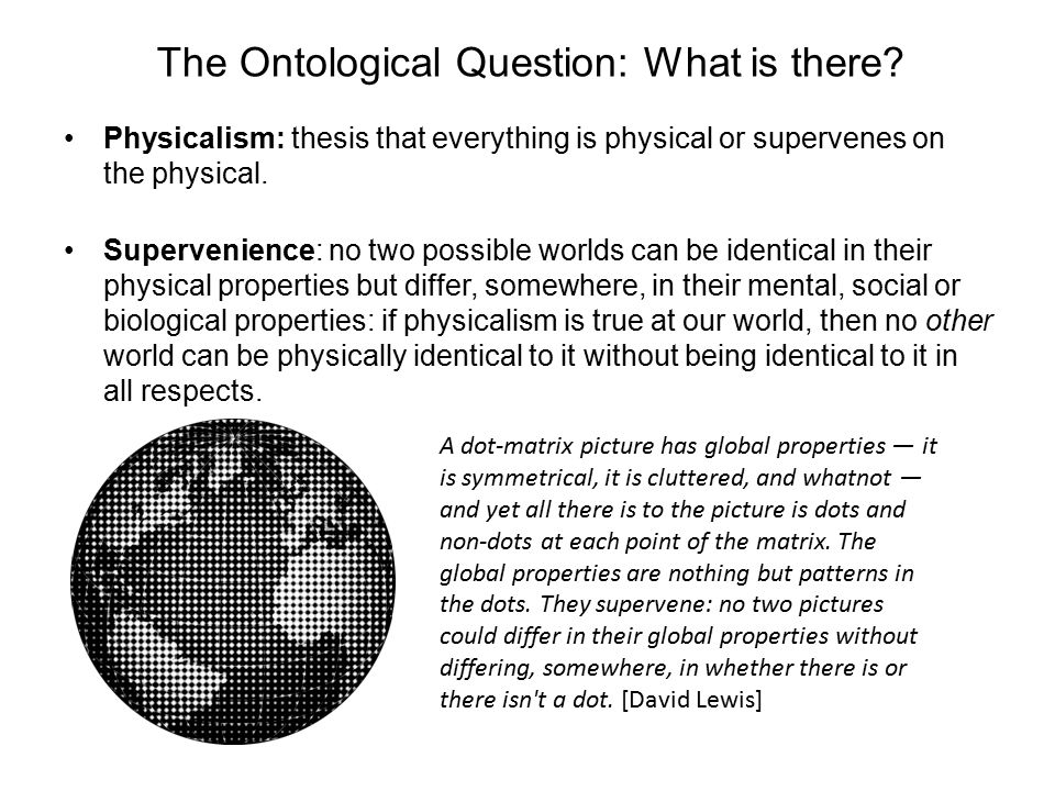 The Ontological Question: What is there