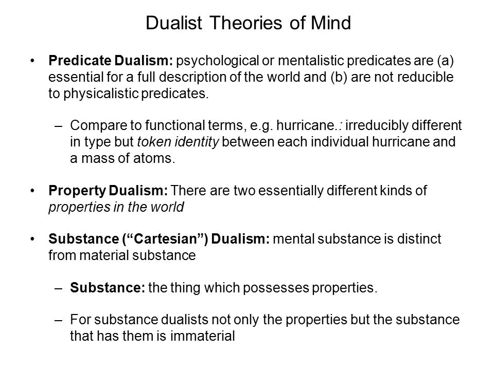 Dualist Theories of Mind