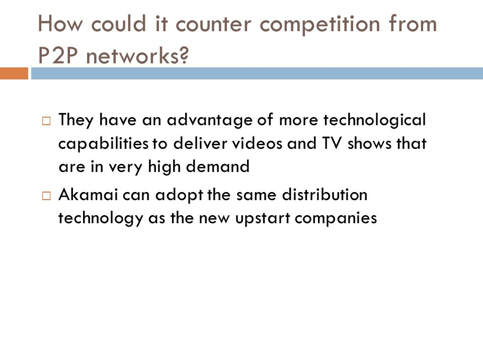 How could it counter competition from P2P networks