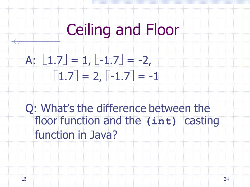 Ceiling and Floor A: 1.7 = 1, -1.7 = -2, 1.7 = 2, -1.7 = -1