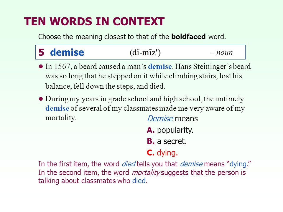 TEN WORDS IN CONTEXT 5 demise 5 demise – noun – noun