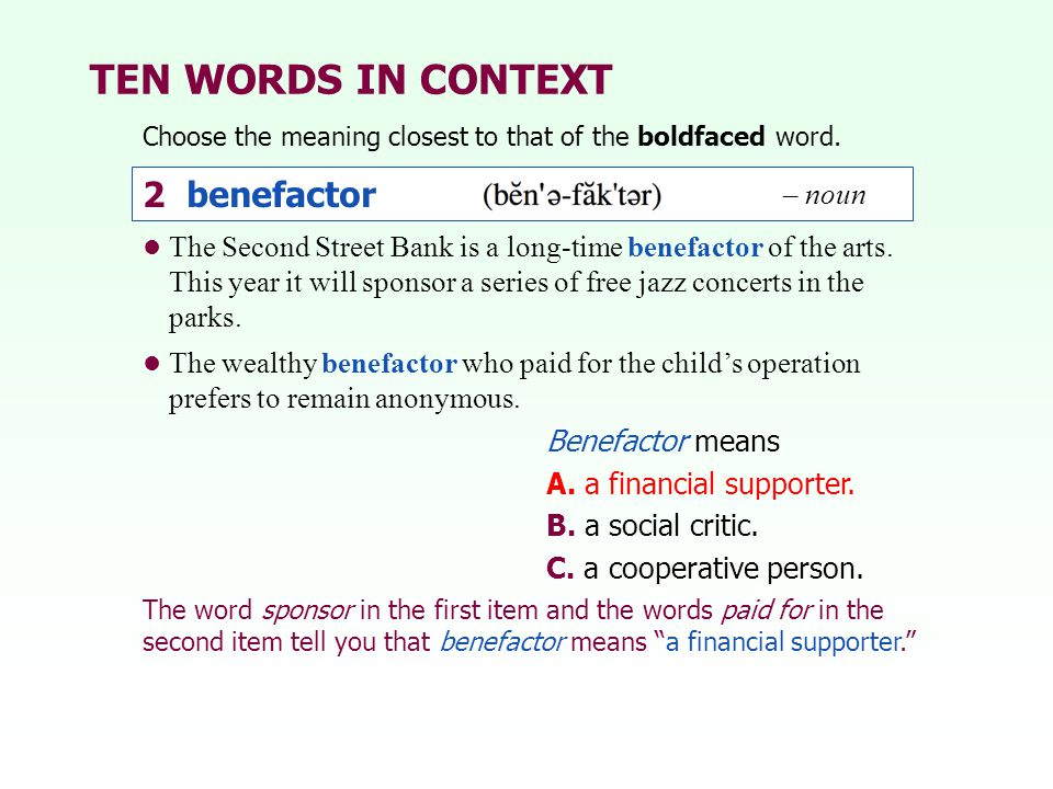 TEN WORDS IN CONTEXT 2 benefactor – noun