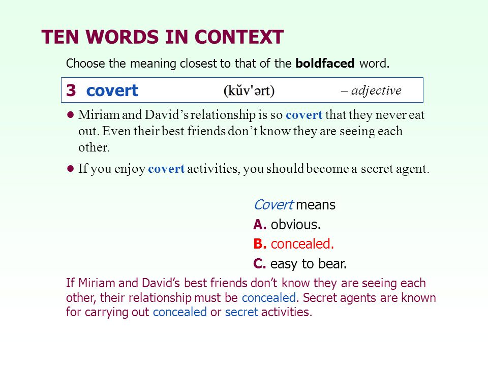 TEN WORDS IN CONTEXT 3 covert 3 covert – adjective – adjective