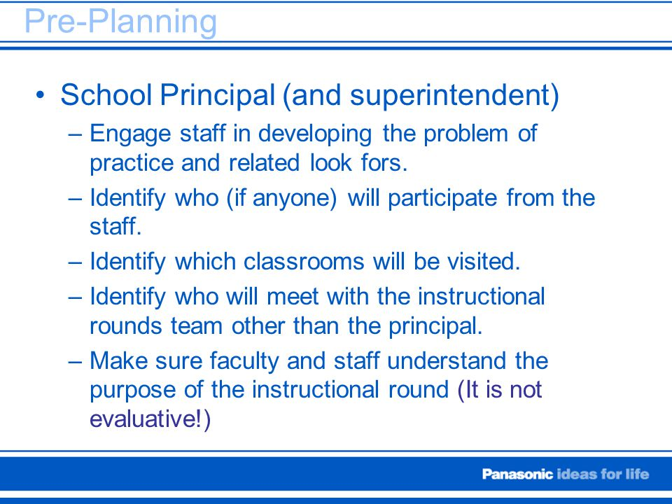 Pre-Planning School Principal (and superintendent)