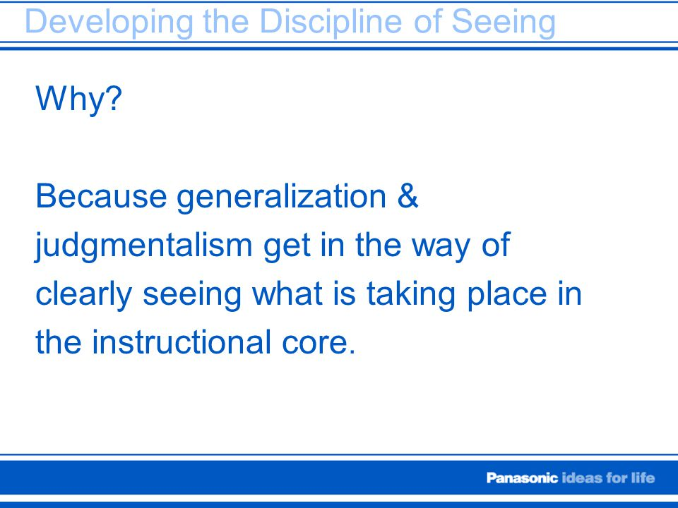 Developing the Discipline of Seeing
