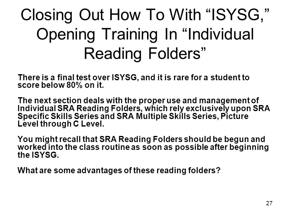 Closing Out How To With ISYSG, Opening Training In Individual Reading Folders