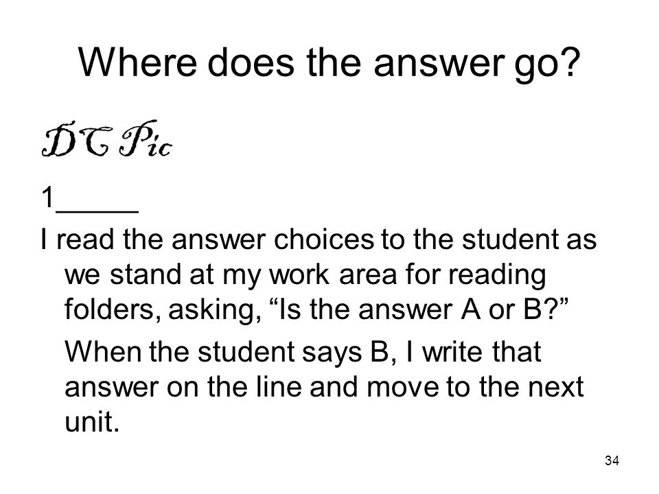 Where does the answer go