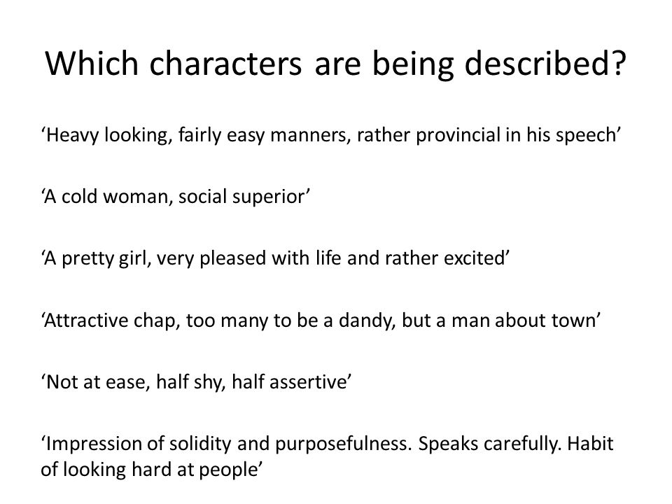 Which characters are being described
