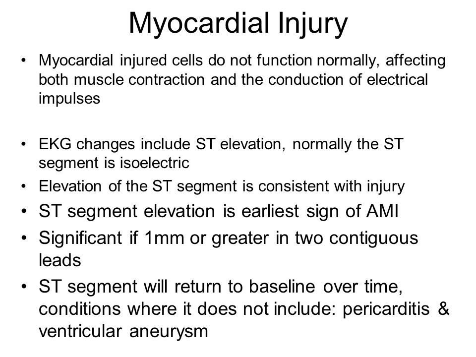 Myocardial Injury ST segment elevation is earliest sign of AMI