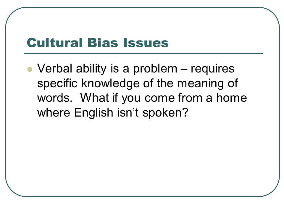 Cultural Bias Issues