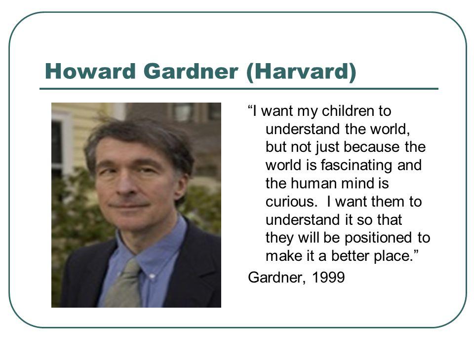 Howard Gardner (Harvard)