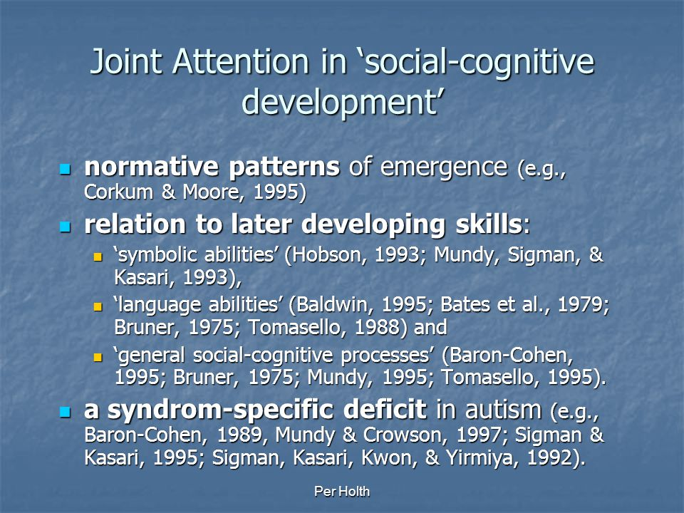 Joint Attention in 'social-cognitive development'