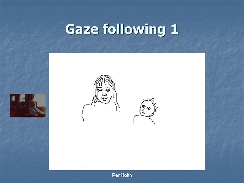 Gaze following 1 Per Holth