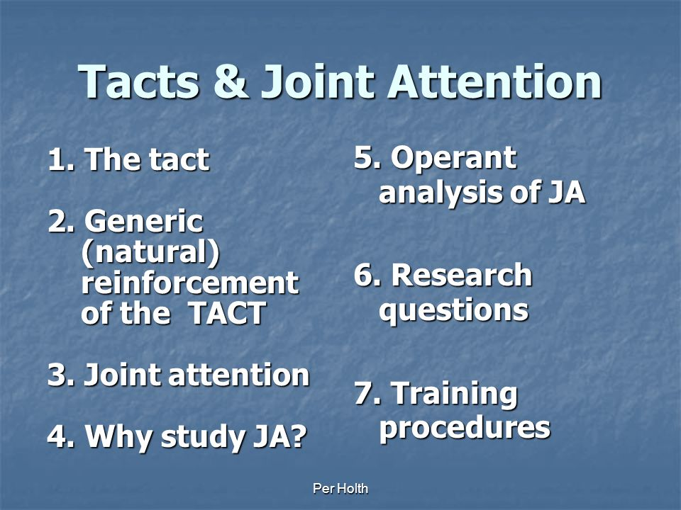 Tacts & Joint Attention