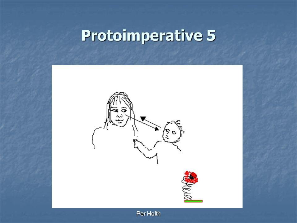 Protoimperative 5 Per Holth